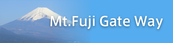 Mt. Fuji Gateway